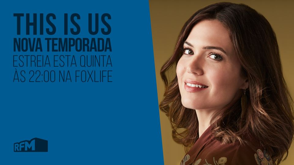 This is us - Nova temporada com a RFM