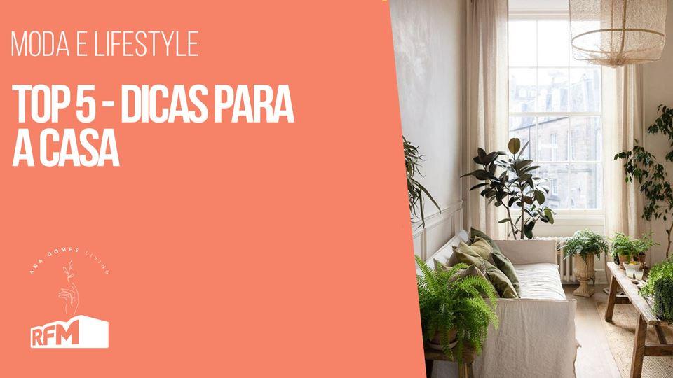 Ana Gomes Living - 5 dicas par...