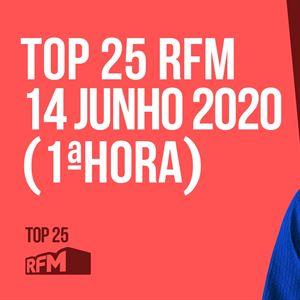TOP 25 RFM 14 junho 1º Hora