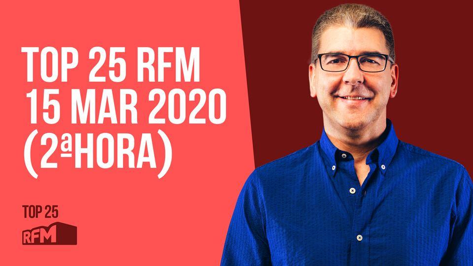 TOP 25 RFM 15 MARÇO 2ª HORA