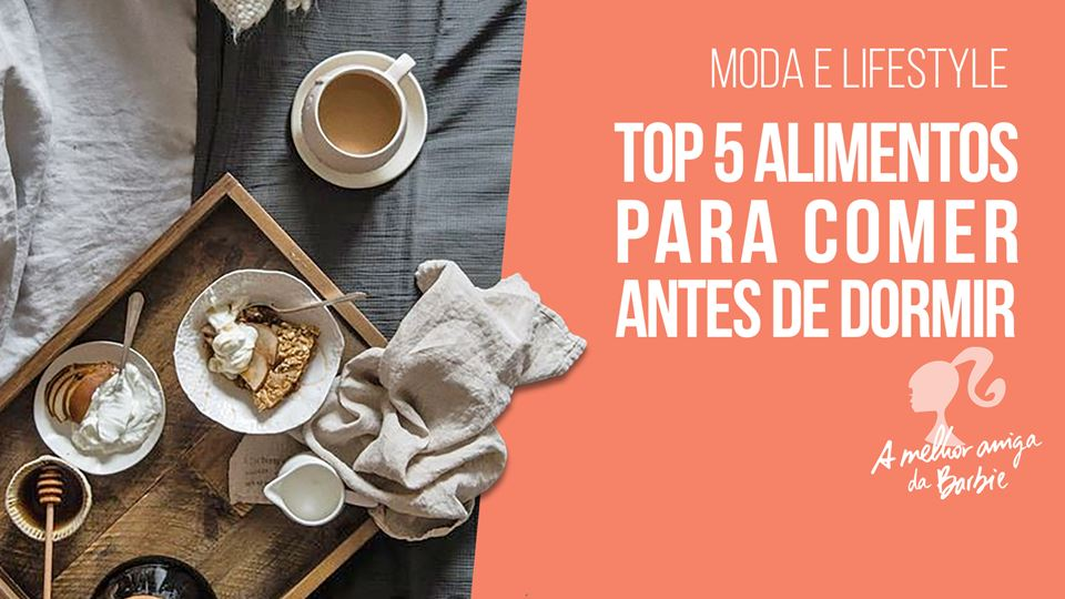 Barbie - top 5 de alimentos pa...