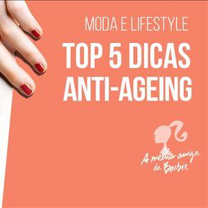 Barbie dicas anti ageing