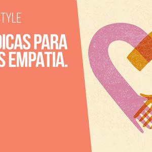 Ana Gomes Living: Top 5 dicas para ter mais empatia