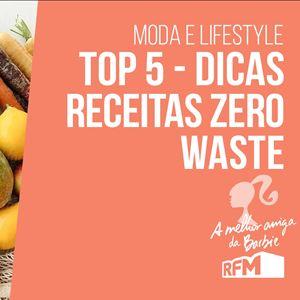 A melhor amiga da Barbie: top 5 receitas zero waste