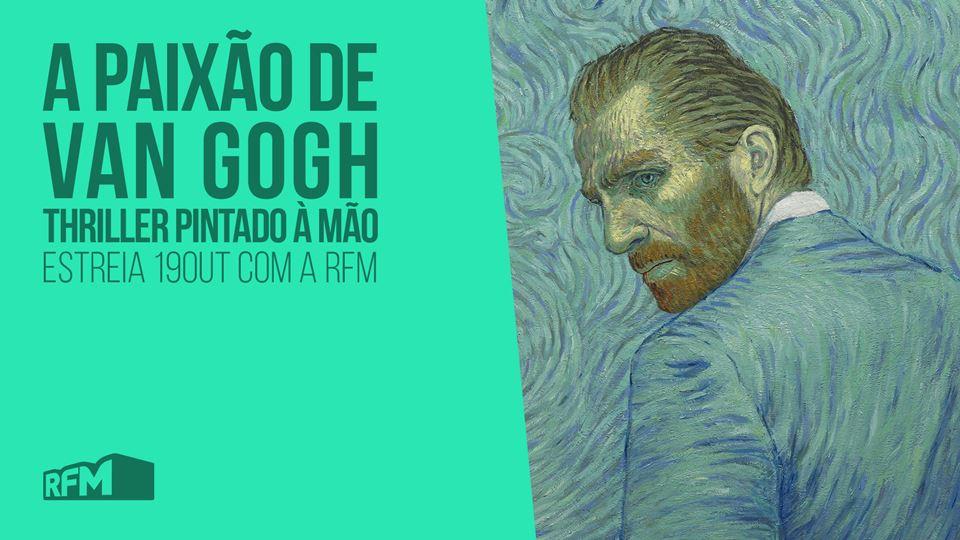 A Paixão de Van Gogh - estreia...
